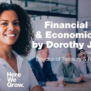 Financial Markets & Economic Update by Dorothy Jaworski