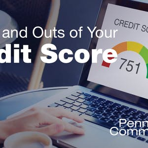 The Ins and Outs of Your Credit Score